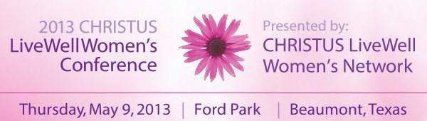 ChristusLiveWellWomensConferenceMay2013