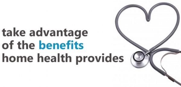benefits home health