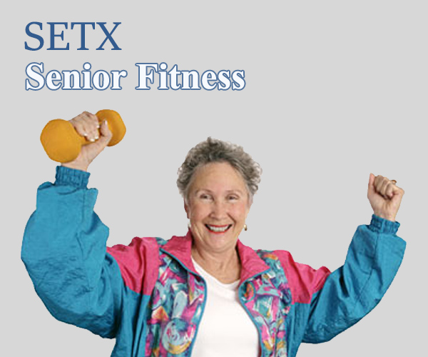 Senior Fitness Beaumont Texas