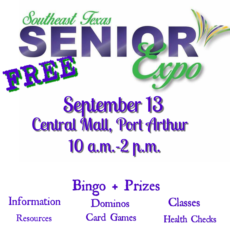Senior Expo Port Arthur, Senior Expo Beaumont TX, Senior Expo Houston, Senior Expo Texas, health fair Port Arthur, Health Fair Texas, Health Fair Houston, Senior event Port Arthur TX