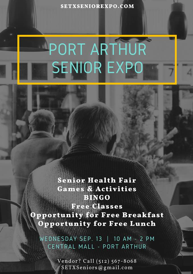 Senior Expo Port Arthur, Senior Expo Beaumont TX, health fair Port Arthur, health fair Beaumont TX, SETX senior expo, SETX senior health fair