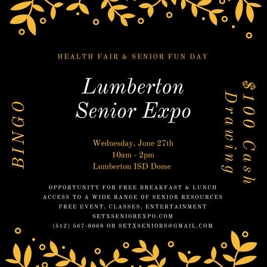 senior activities Lumberton TX, senior events Texas, senior expo Houston region, health fair Tyler County TX, health fair Hardin County TX, Golden Triangle senior events, BINGO Lumberton, BINGO East Texas, SETX BINGO,