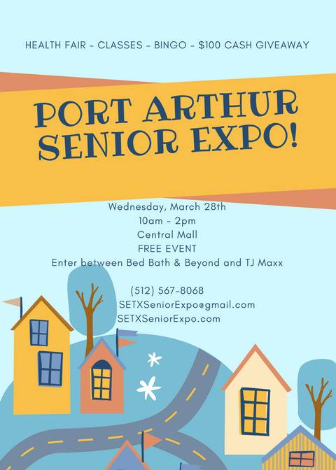Port Arthur Senior Expo, Port Arthur Health Fair, Senior Events Port Arthur, Mid County Health Fair, Central Mall Health Fair,