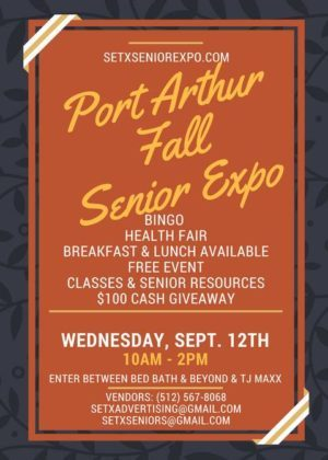 senior expo Port Arthur, health fair Port Arthur, senior expo Beaumont TX, health fair Beaumont TX, southeast texas health fair