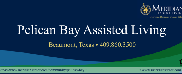 activities for senior citizens Beaumont, senior housing SETX, home for seniors Golden Triangle, senior care SETX,